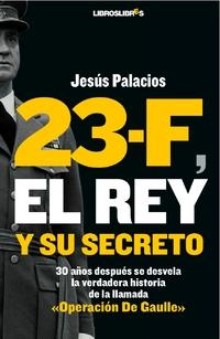 23-f-el-rey-y-su-secreto