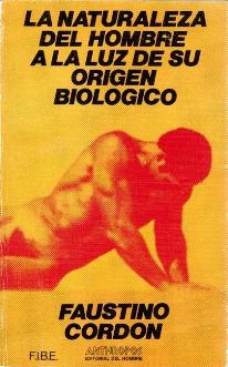 la-naturaleza-del-hombre-a-la-luz-de-su-origen-biologico
