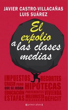 El Expolio a las Clases Medias