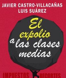 Nuevo Libro de Javier Castro-Villacañas y Luis Suárez