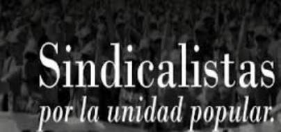 Sindicalistas por la Unidad Popular.