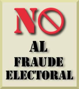 No al fraude electoral.